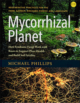 Mycorrhizal Planet by Michael Phillips book cover image
